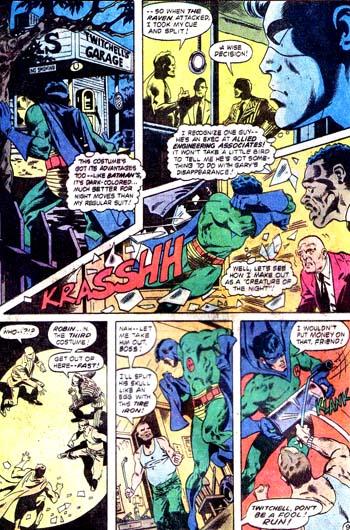 Le costume vert et bleu, plus propice à l'action nocturne...