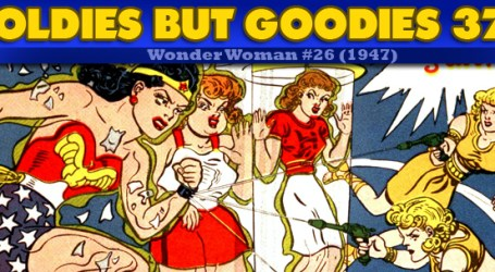 Oldies But Goodies: Wonder Woman #26 (Nov. 1947)