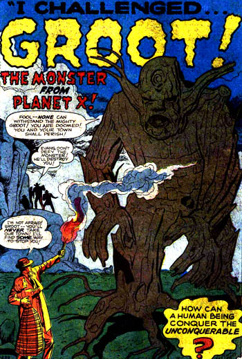 """I challenged Groot, the monster from Planet X"""