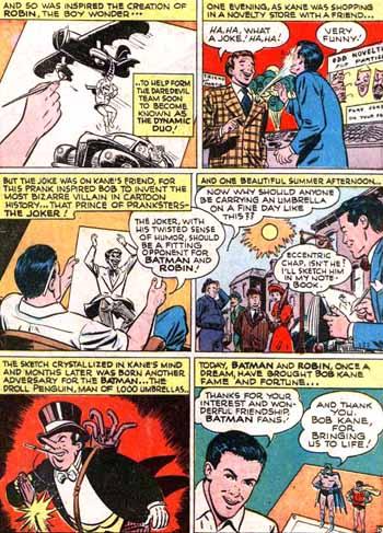 Robin, le Joker, le Pingouin... Kane serait leur inventeur.