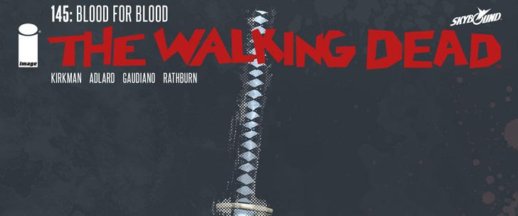 Avant-Première VO: Review Walking Dead #145