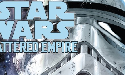 Avant-Première VO: Review Journey To Star Wars: The Force Awakens – Star Wars Shattered Empire #1