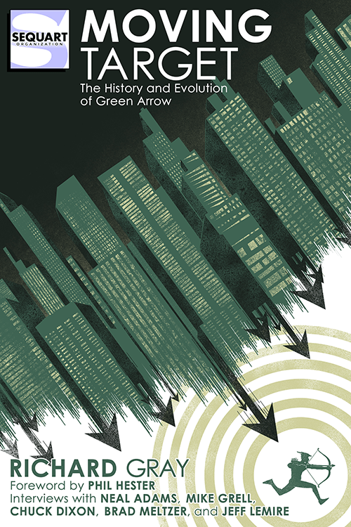 Sequart Releases Book on Green Arrow