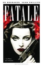 fatale-01-la-mort-aux-trousses