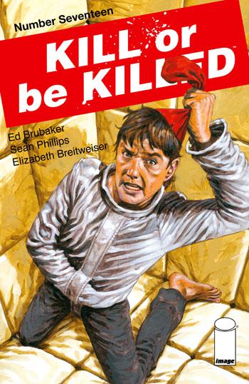 Kill Or Be Killed #17