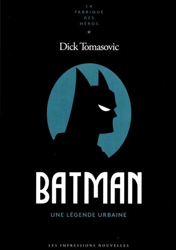 Batman, une légende urbaine