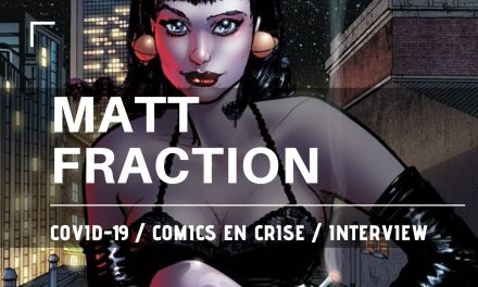 Interview Matt Fraction – Comics en crise 06
