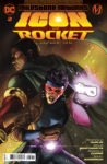 ICON ROCKET S1 Cv2 98x150 Recent Comic Cover Updates For The Week Ending 2021 05 28