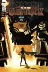 Transformers King Grimlock 1 A 99x150 Recent Comic Cover Updates For The Week Ending 2021 05 28