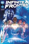 Infinite Frontier 1 A 1 98x150 Recent Comic Cover Updates For The Week Ending 2021 06 25