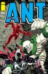 Ant 3 A Spawn 98x150 Recent Comic Cover Updates For The Week Ending 2021 07 30