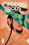 Ordinary Gods 6 B 98x150 Recent Comic Cover Updates For 2021 09 26
