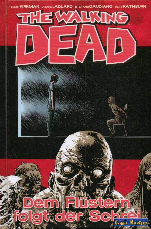 The Walking Dead Nr. 23: Dem Flüstern folgt der Schrei.