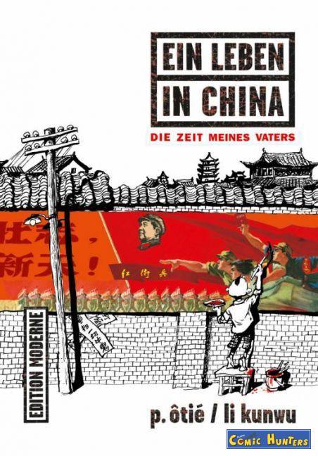 Ein Leben in China: Die Zeit meines Vaters
