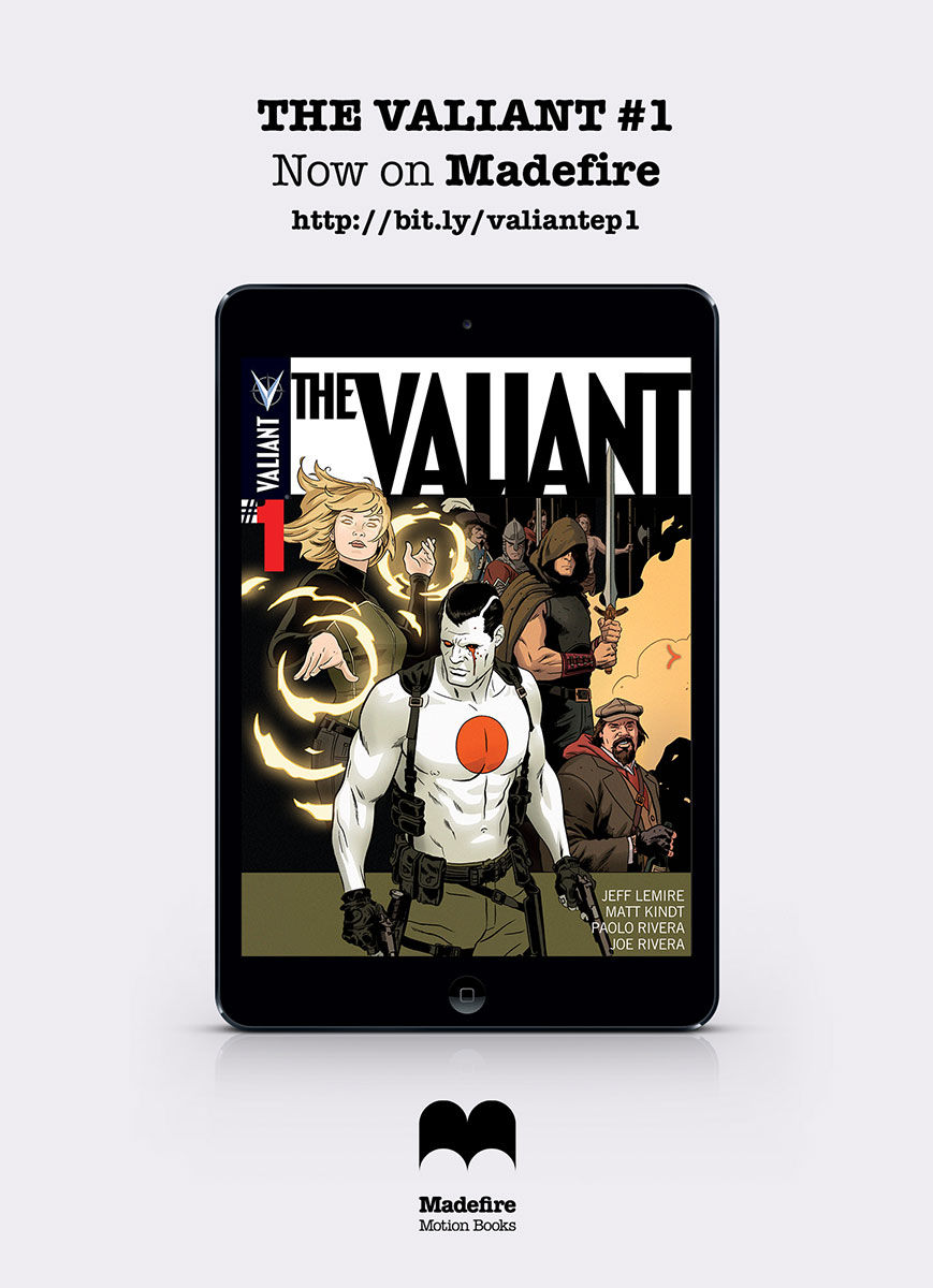2a9d8ff0-7259-4a7d-b770-50de4f06dc46 Day-And-Date motion book THE VALIANT #1 premieres on Madefire
