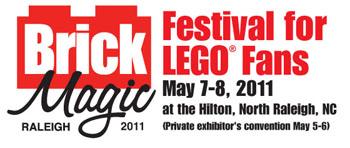 BrickMagicHeader TwoMorrows' BrickMagic LEGO Festival 2011 rapidly approaches