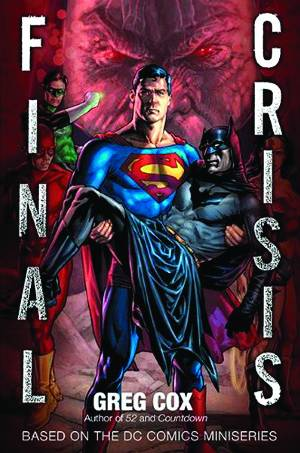 FINALCRISISNOVEL Novelization of FINAL CRISIS available in July