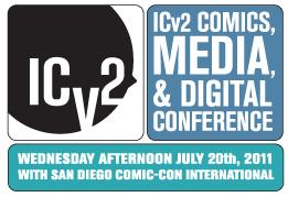 ICV2_SDCC_11 ICv2 to discuss Future of Comics at SDCC 2011