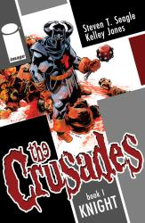 crusades_vol1_hc_cover Seagle and Jones' THE CRUSADES collected for the first time