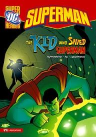 the-kid-who-saved-superman Kid Contest Winner Is The Kid Who Saved Superman