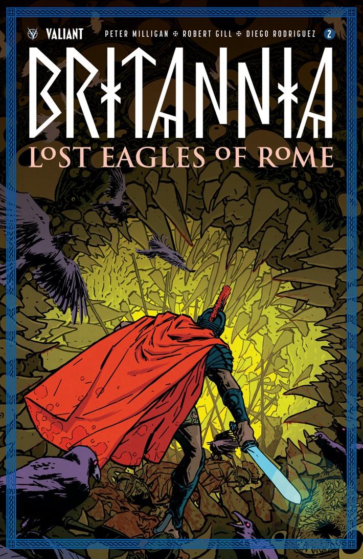 BRITANNIA3_002_VARIANT-ICON_KANO First Look at Valiant Entertainment's BRITANNIA LOST EAGLES OF ROME #2