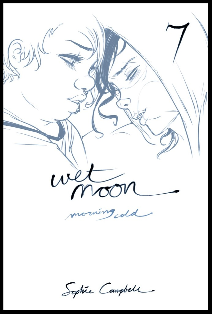 a864bdcf-1a2d-4033-a30a-ce25edc4b4b5 Sophie Campbell returns with the final volume of WET MOON