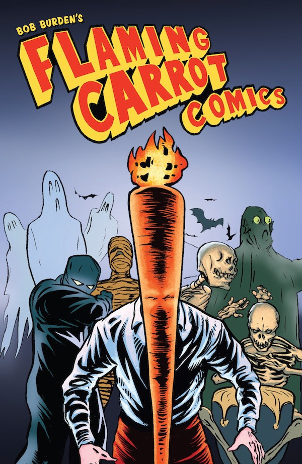 flamecarrotcov The FLAMING CARROT collects 400 pages of mirth and madness