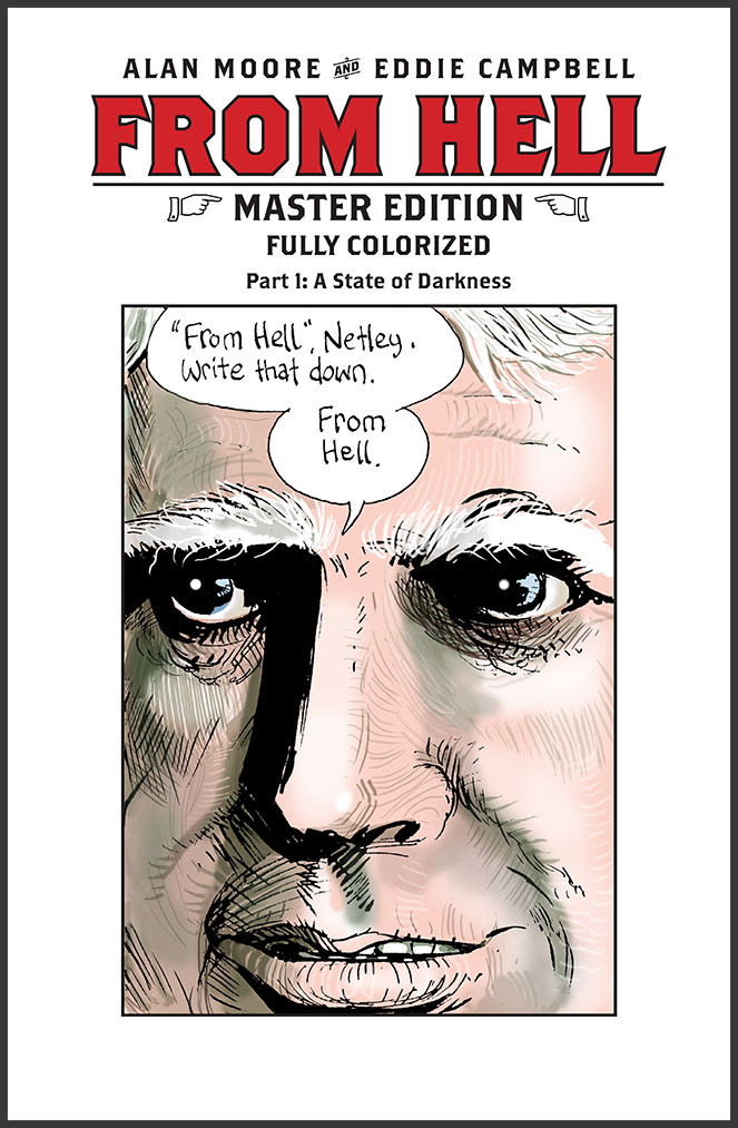 from-hell-master-edition-01-border_lg FROM HELL returns as full-color prestige comic book series