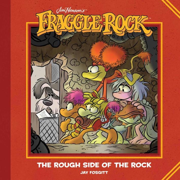 FraggleRock_RoughSideRock_HC_PRESS_1 ComicList Previews: JIM HENSON'S FRAGGLE ROCK THE ROUGH SIDE OF THE ROCK HC