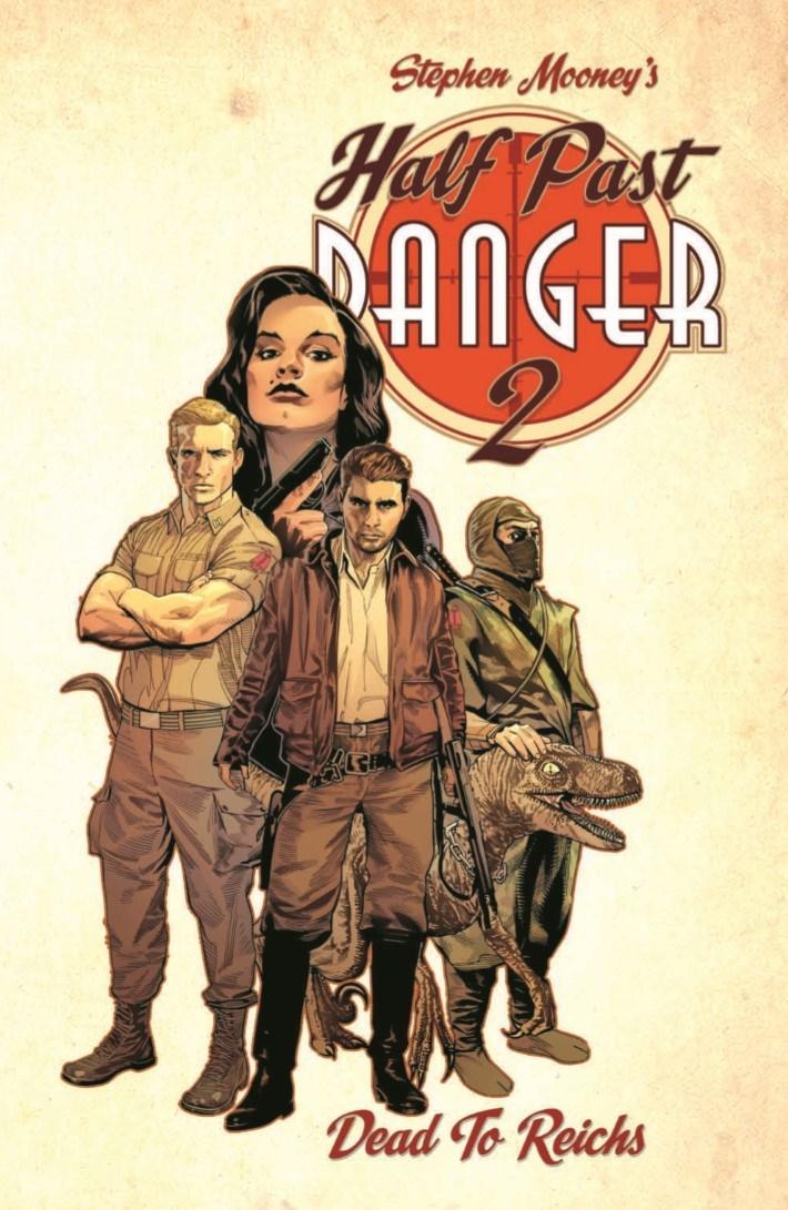 HalfPastDanger_v2_TPB-pr-1 ComicList Previews: HALF PAST DANGER DEAD TO REICHS HC