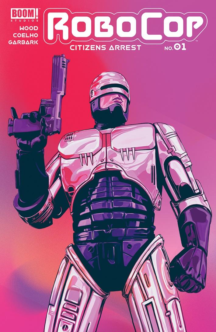 Robocop_CitizensArrest_001_A_Main ComicList Previews: ROBOCOP CITIZENS ARREST #1