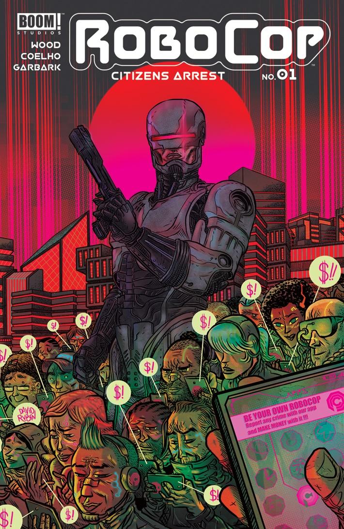 Robocop_CitizensArrest_001_B_Variant ComicList Previews: ROBOCOP CITIZENS ARREST #1
