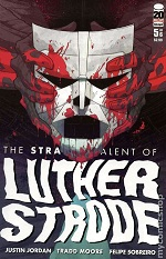 1098269 Geek Goggle Reviews: The Strange Talent Of Luther Strode #5