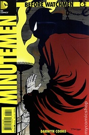 1276523 Geek Goggle Reviews: Before Watchmen Minutemen #6
