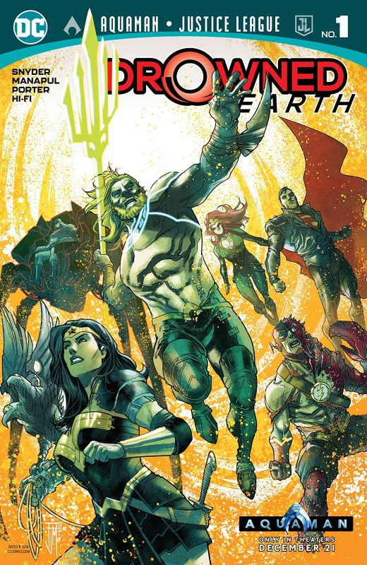 Aquaman/Justice League: Drowned Earth #1 cover by Francis Manapul