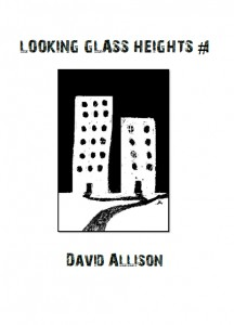 Looking Glass Heights #1 - David Allison