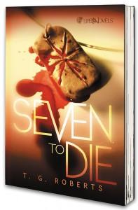 SevenToDie-TG_Roberts-Novel[2]_1