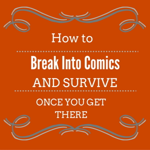 Text enticing visitors to break into the comic book business