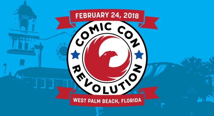 Comic Con Revolution announces a show for West Palm Beach in February 2018