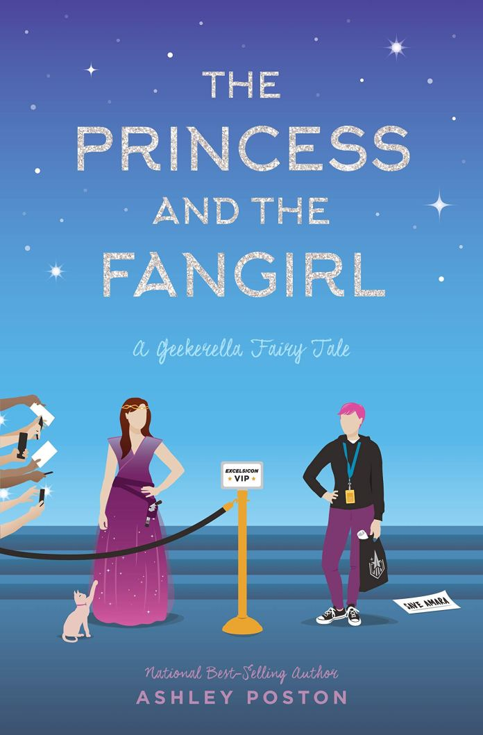 10 Geeky Books to Help Relieve Con Season FOMO: The Princess and the Fangirl by Ashley Poston