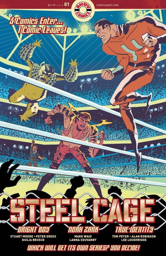 Cover to STEEL CAGE #1 from AHOY Comics