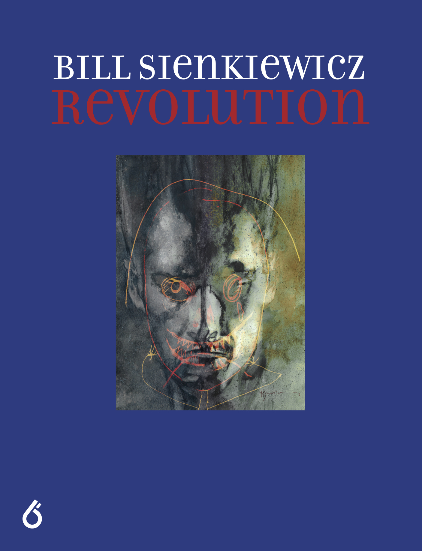 Bill Sienkiewicz: Revolution, Vol. I Trade Edition Cover