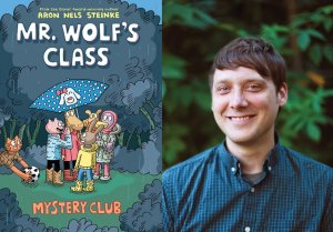 Mr. Wolf's Class: Mystery Club by Aron Nels Steinke