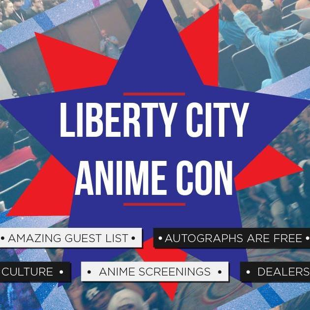 Liberty City Anime Con 8/9-8/11
