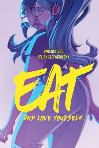 Eat and Love Yourself