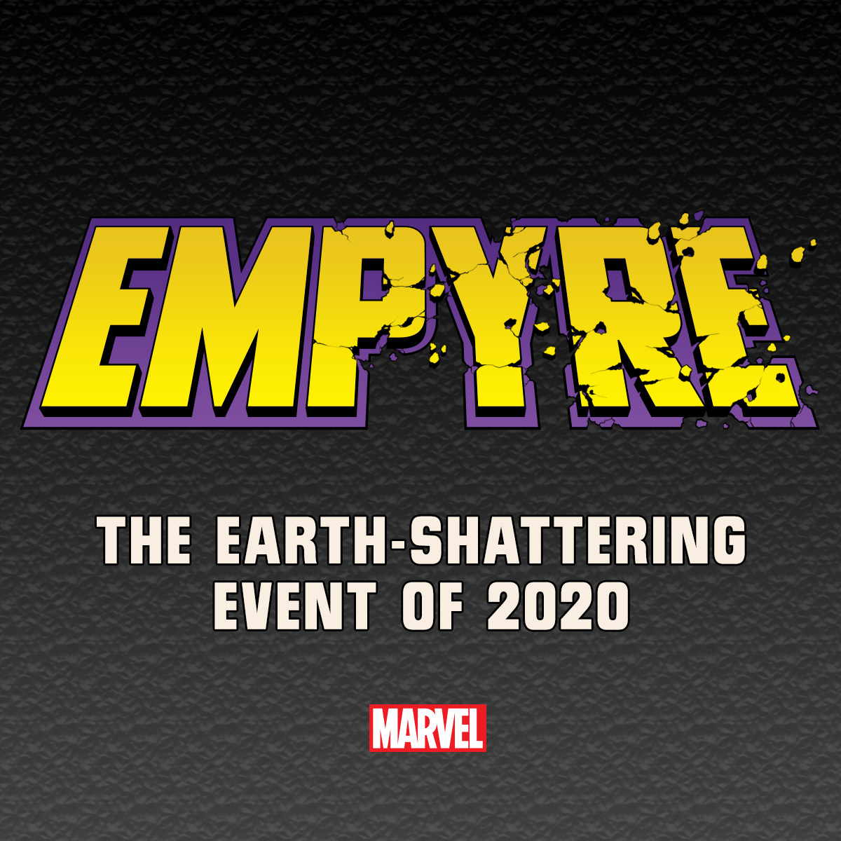 Marvel teases EMPYRE, their first big 2020 event