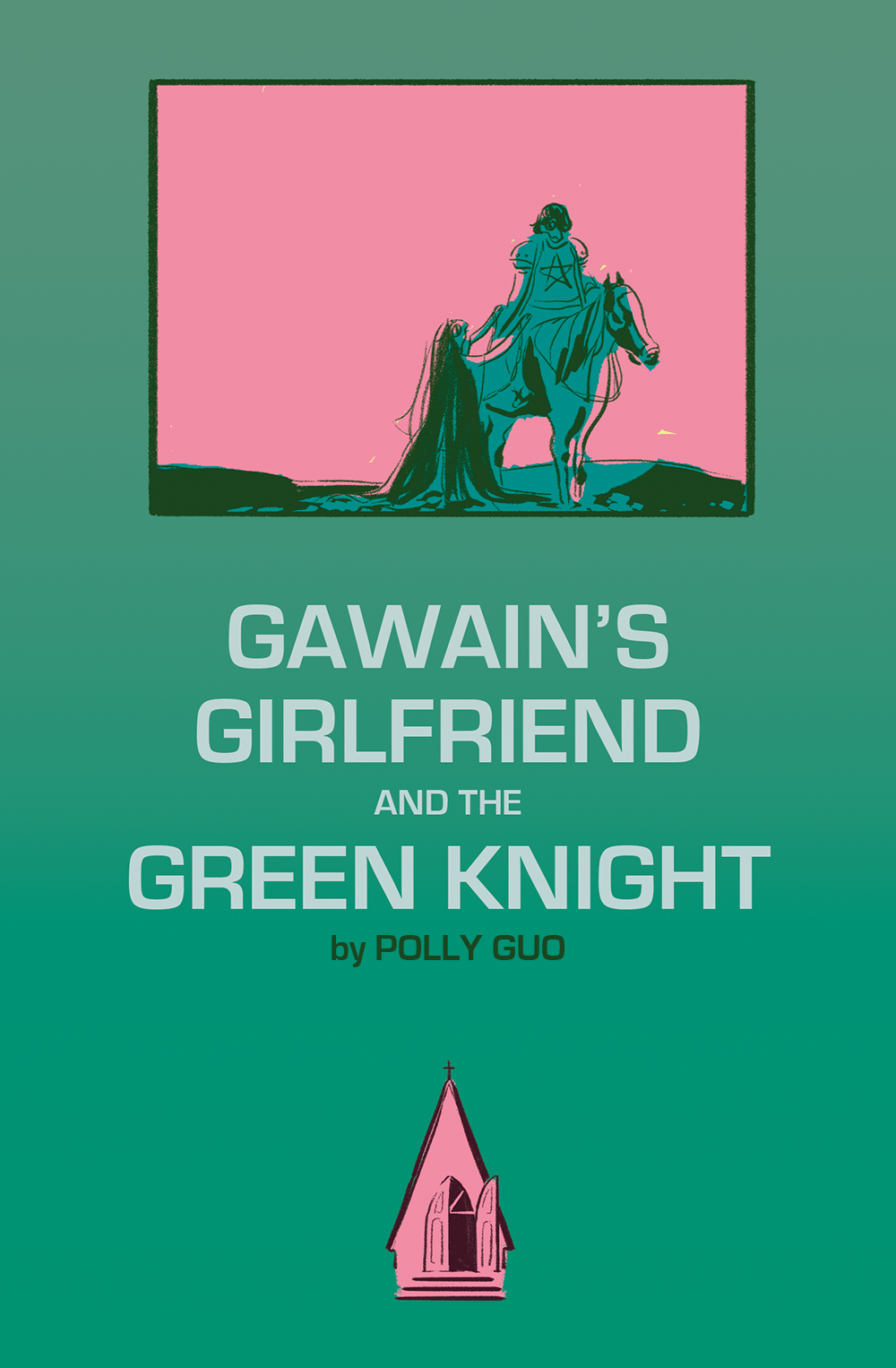 Gawain's Girlfriend and the Green Knight