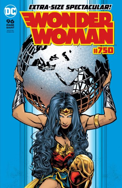 Wonder Woman #750 cover with Diana holding the globe on her shoulders