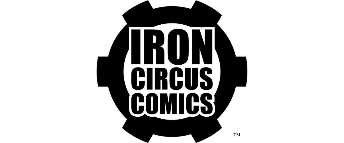 iron circus c2e2 2020