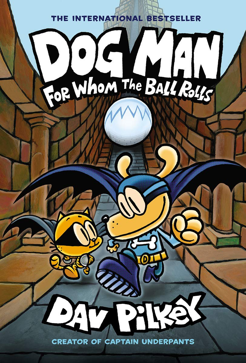 dogman for whom the ball rolls pilkey